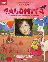 Palomita et le secret des indiens Chacohuma (1CD audio)