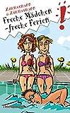 Freche Mädchen, freche Ferien: Doppelband. Enthält die Bände: Liebe, Chaos, Klassenfahrt / Küsse, Krisen, Große Ferien (Freche Mädchen – freche Bücher!)