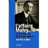 L'affaire Malvy : Le Dreyfus de la Grande Guerre (Histoire)