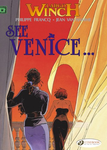 Largo Winch - tome 5 See Venice (05)