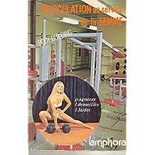 Musculation au service de la femme : Body-building beauté