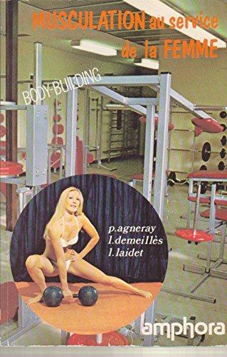 Musculation au service de la femme : Body-building beauté (Sports et loisirs)