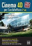 Cinema 4D per l'architettura (Pro DigitalLifeStyle)
