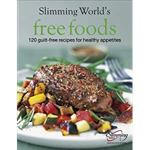 Slimming World Free Foods: 120 guilt-free recipes for healthy appetites 1