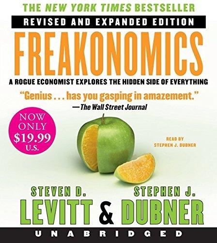 Freakonomics Rev Ed Low Price CD: A Rogue Economist Explores the Hidden Side of Everything by Steven D. Levitt (2013-08-20)