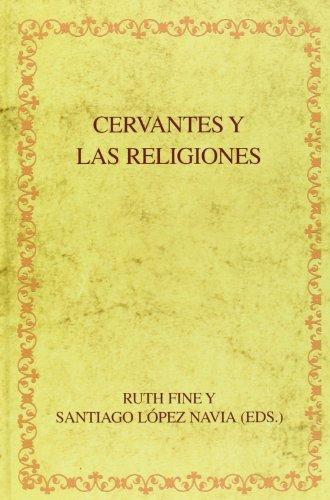 Cervantes y las religiones. (Biblioteca áurea hispánica) por Ruth E. Fine