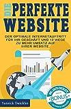 Die perfekte Website: Der optimale Internetauftritt