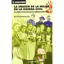 La imagen de la mujer en la guerra civil: Un estudio a través de la prensa gaditana (1936-1939) (DePeriodistas)