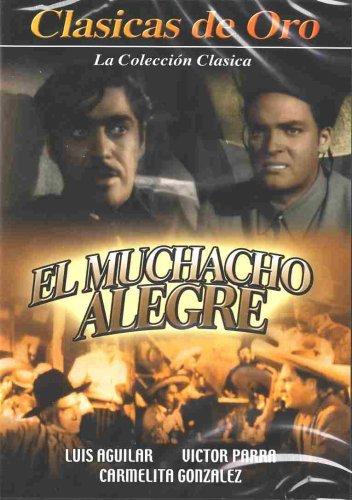El Muchacho Alegre by Luis Aguilar