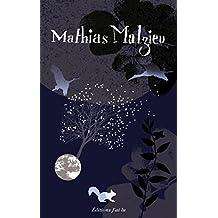 Mathias Malzieu : Coffret 3 volumes : 38 mini westerns (avec des fantômes) ; Maintenant qu'il fait tout le temps nuit sur toi ; La mécanique du coeur