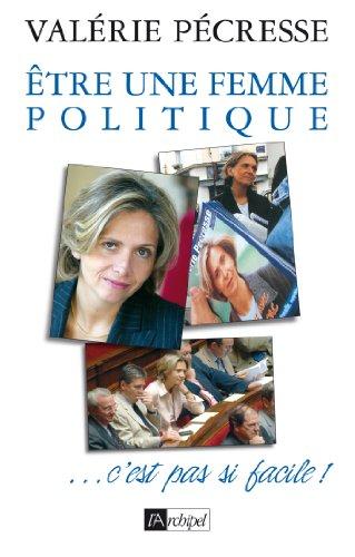 Etre une femme politique, c'est pas si facile (Politique, idée, société)