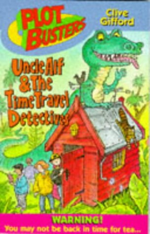 Uncle Alf and the time travel detectives