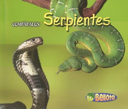 Serpientes / Snakes (Comparalos / Creature Comparisons) por Tracey Crawford