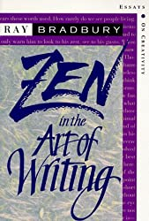 Zen in the Art of Writing: Essays on Creativity, Expanded