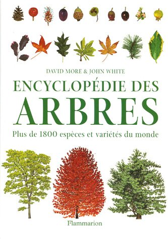 Encyclopédie des arbres par John-T White, David More