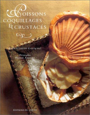Poissons, coquillages et crustacés par H. Amiard
