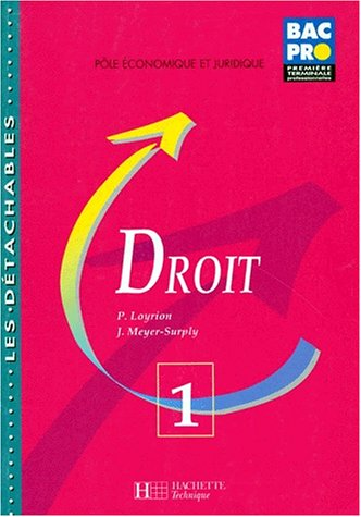 Droit, 1re professionnelle par Loyrion, Meyer-Surply