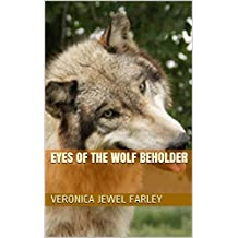 Eyes of the Wolf Beholder (English Edition)