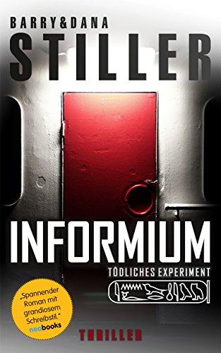 Informium: Tödliches Experiment (Kommissar Keller Krimi 1) (Blauen Assistenten Hut)