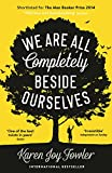 'We Are All Completely Beside Ourselves' von Karen Joy Fowler