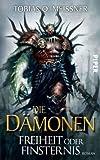 Die Dämonen: Freiheit oder Finsternis. Roman