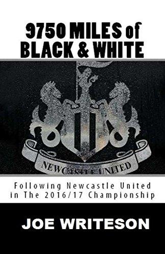 9750 Miles of Black & White (English Edition) por Joe Writeson