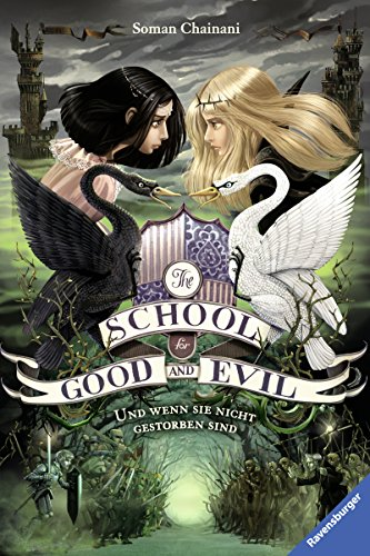 The School for Good and Evil, Band 3: Und wenn sie nicht gestorben sind (The School for Good & Evil)