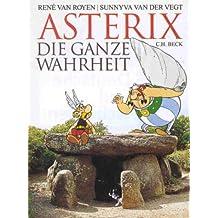 Asterix. Die ganze Wahrheit