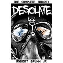 Desolate - The Complete Trilogy (English Edition)