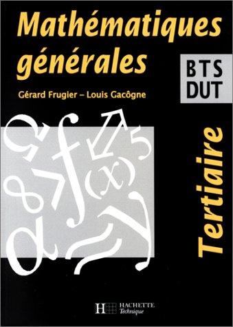 Mathématiques générales : BTS, DUT du secteur tertiaire