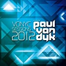 Vonyc Sessions 2012 Presented By Paul van Dyk
