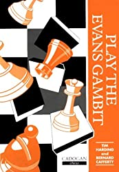 Play the Evans Gambit (Cadogan chess series)