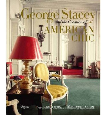 [{ George Stacey and the Creation of American Chic (New) By Footer, Maureen ( Author ) Apr - 01- 2014 ( Hardcover ) } ]