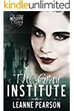 The Gray Institute (The Gray Institute Trilogy Book 1) (English Edition)