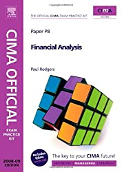 CIMA Official Exam Practice Kit Financial Analysis: 2008 Edition (CIMA  Managerial Level 2008)