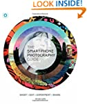 The Smart Phone Photography Guide: Sh...