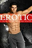 Erotic: A Collection of Erotic Sex Stories
