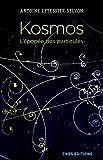 Kosmos : l'épopée des particules |