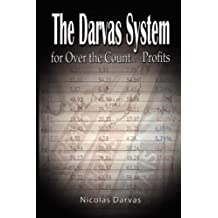 Darvas System for Over the Counter Profits by Nicolas Darvas (2007-12-09)