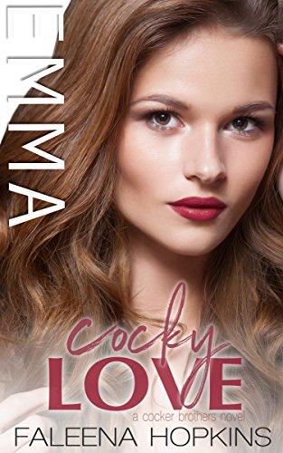 Cocky Love: Emma Cocker (Cocker Brothers of Atlanta Book 11) by [Hopkins, Faleena]