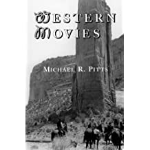 Western Movies: A TV and Video Guide to 4200 Genre Films (McFarland Classics)