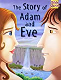 The Story of Adam & Eve: 1 (Bible Stories)