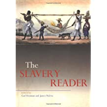 The Slavery Reader (Routledge Readers in History)