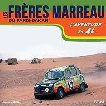 Les frères Marreau du Paris-Dakar : L'aventure en 4L