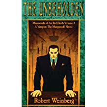 The Unbeholden: Masquerade of the Red Death Trilogy