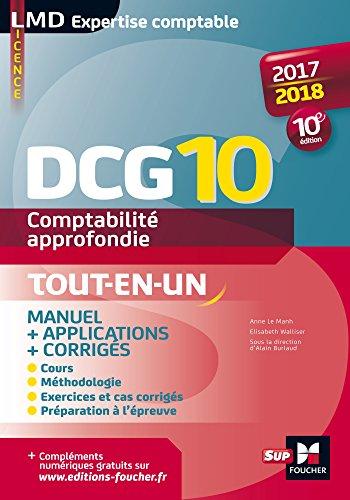 DCG 10 - Comptabilité approfondie - Manuel - 10e édition - Millésime 2017-2018 par Elisabeth Walliser