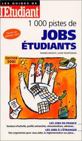 1000 pistes de jobs étudiants : Toutes les adresses utiles