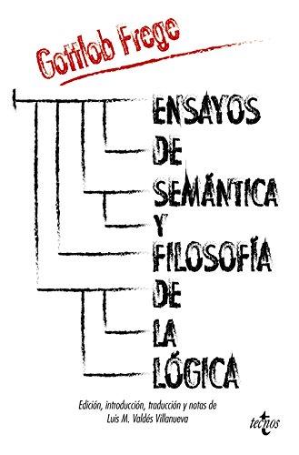 ENSAYOS DE SEMANTICA Y FILOSOFIA DE LA LOGICA
