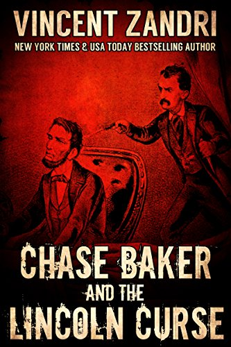 Ghost House Flag (Chase Baker and the Lincoln Curse (Chase Baker Action/Adventure Thriller Series Book 4) (English Edition))