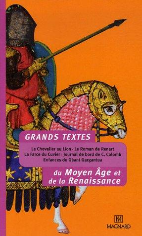 Grands textes du Moyen Age et de la Renaissance